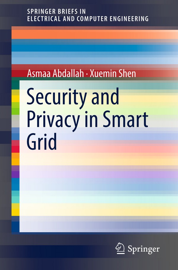 Security and Privacy in Smart Grid (Abdallah)