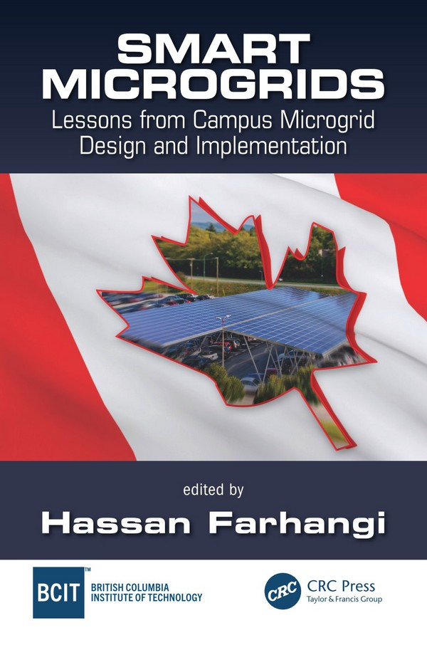 Smart Microgrids – Lessons from Campus Microgrid Design and Implementation