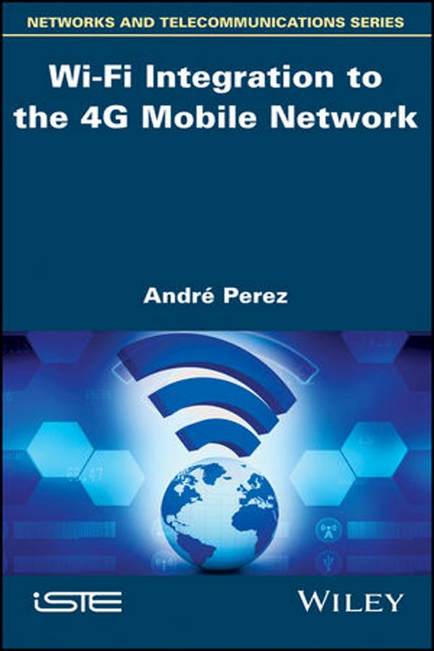 Wi‐Fi Integration to the 4G Mobile Network