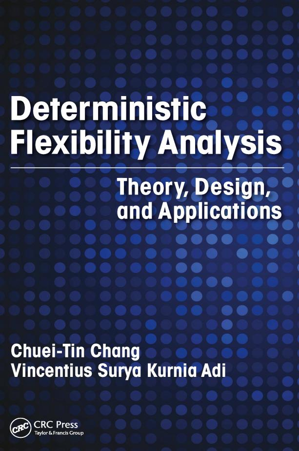 Deterministic Flexibility Analysis – Theory, Design, and Applications