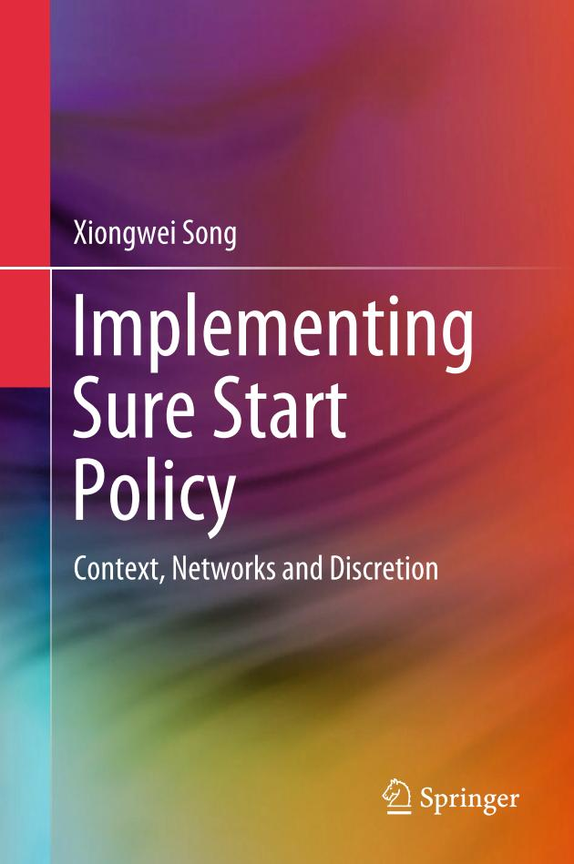 Implementing Sure Start Policy – Context, Networks and Discretion