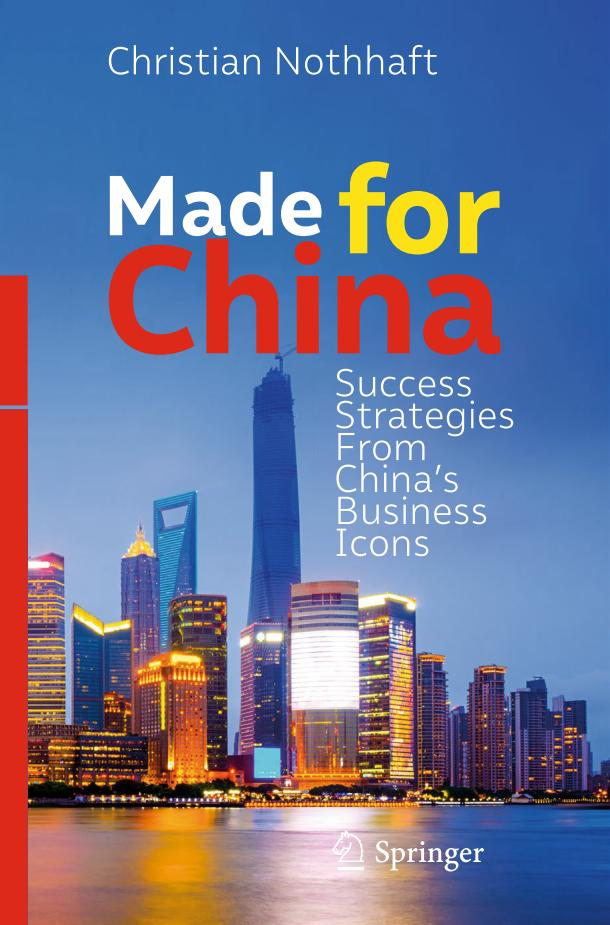 Made for China – Success Strategies From China's Business Icons