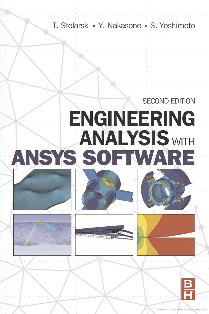 Engineering Analysis with ANSYS Software (2nd Edition)