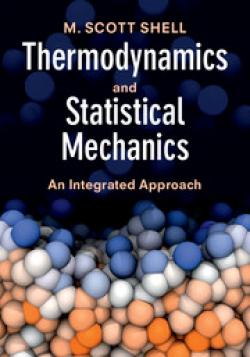 Thermodynamics and Statistical Mechanics – An Integrated Approach (Shell)