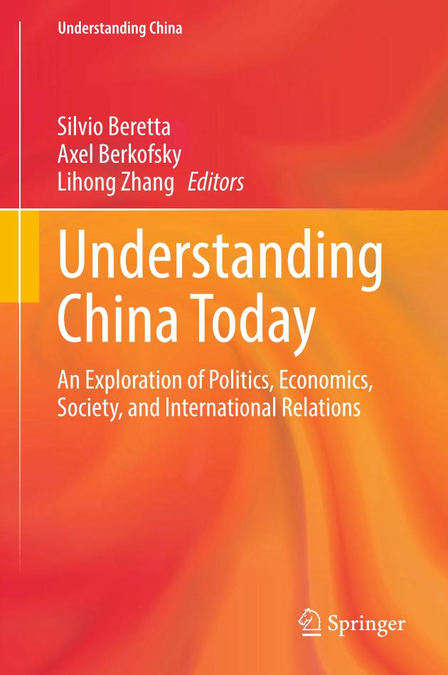 Understanding China Today – An Exploration of Politics, Economics, Society, and International Relations