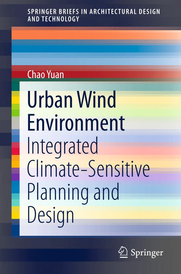 Urban Wind Environment – Integrated Climate-Sensitive Planning and Design