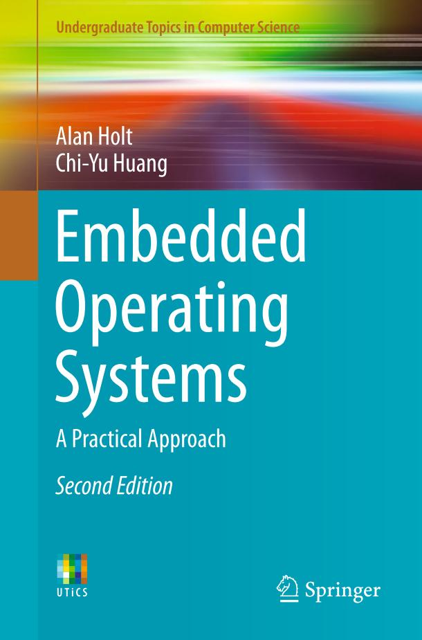 Embedded Operating Systems – A Practical Approach (2nd Edition)
