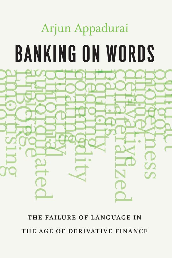 Banking on Words – The Failure of Language in the Age of Derivative Finance