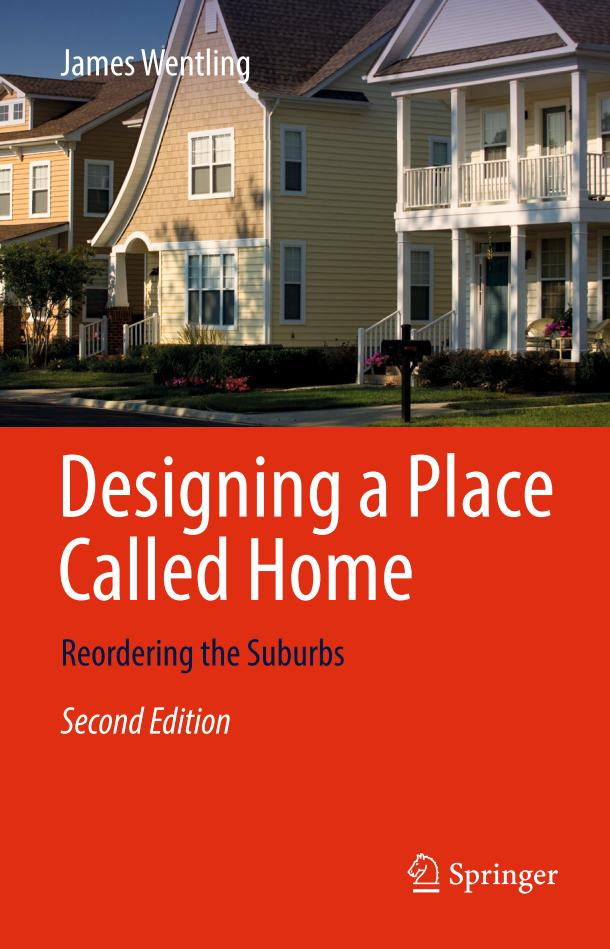 Designing a Place Called Home – Reordering the Suburbs (2nd Edition)
