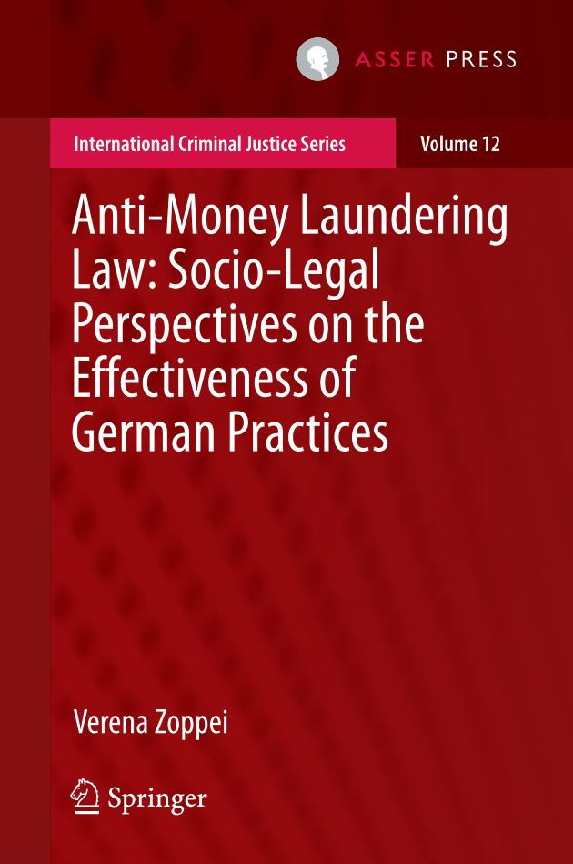 Anti-Money Laundering Law – Socio-Legal Perspectives on the Effectiveness of German Practices