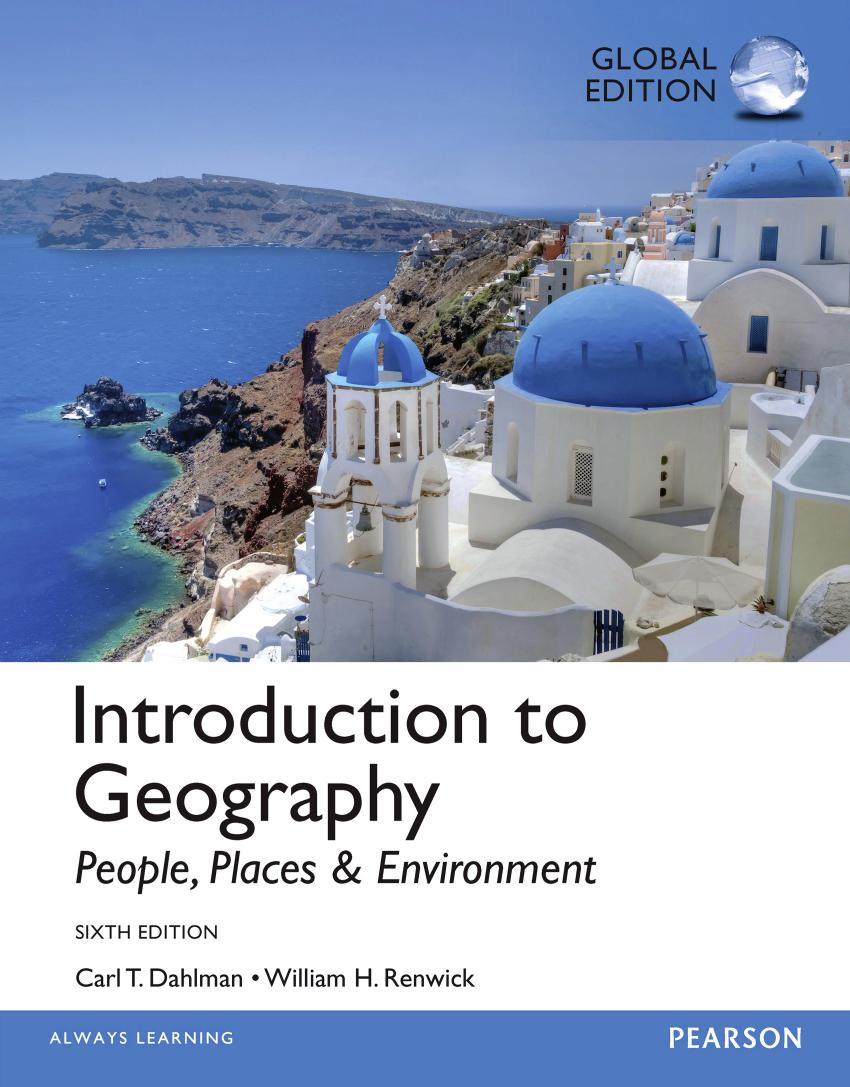 Introduction to Geography – People, Places and Environment (Global Edition, 6th)
