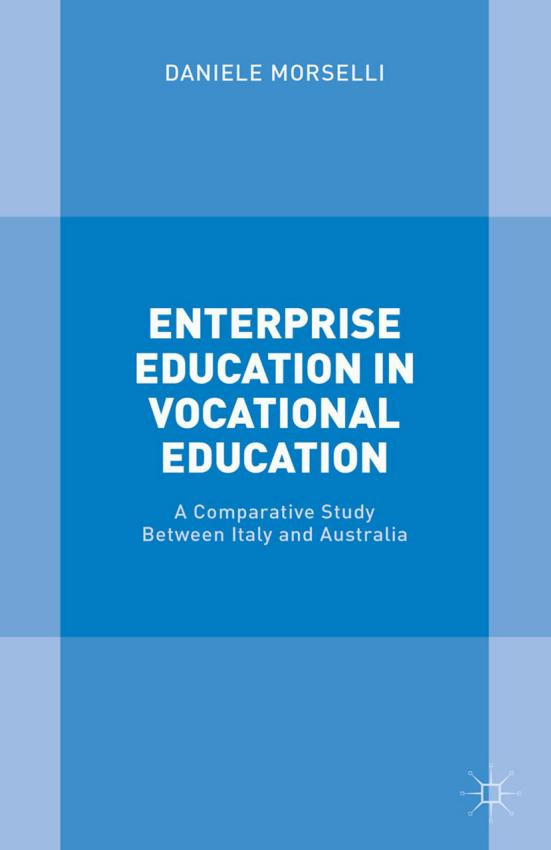 Enterprise Education in Vocational Education – A Comparative Study Between Italy and Australia