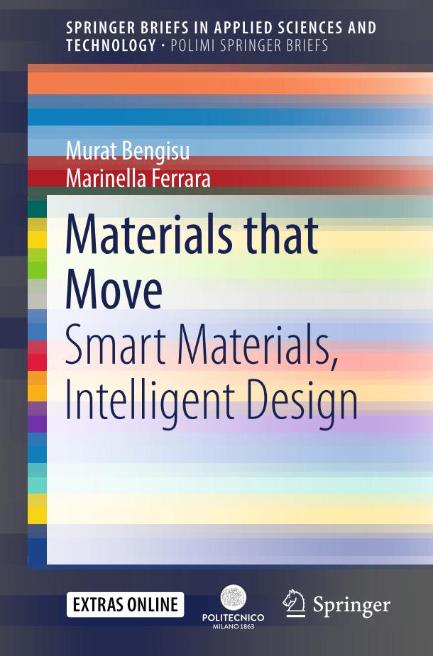 Materials that Move – Smart Materials, Intelligent Design