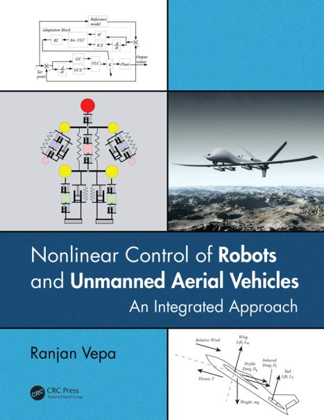 Nonlinear Control of Robots and Unmanned Aerial Vehicles – An Integrated Approach