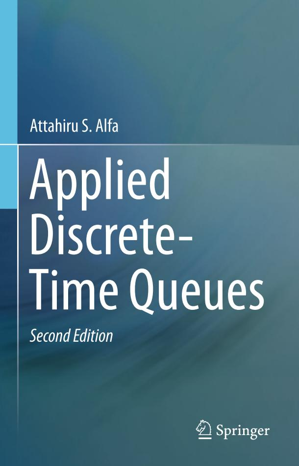 Applied Discrete-Time Queues (2nd Edition)