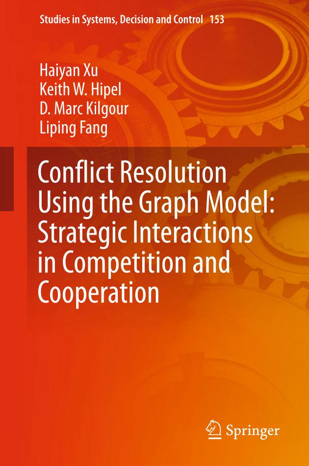 Conflict Resolution Using the Graph Model – Strategic Interactions in Competition and Cooperation