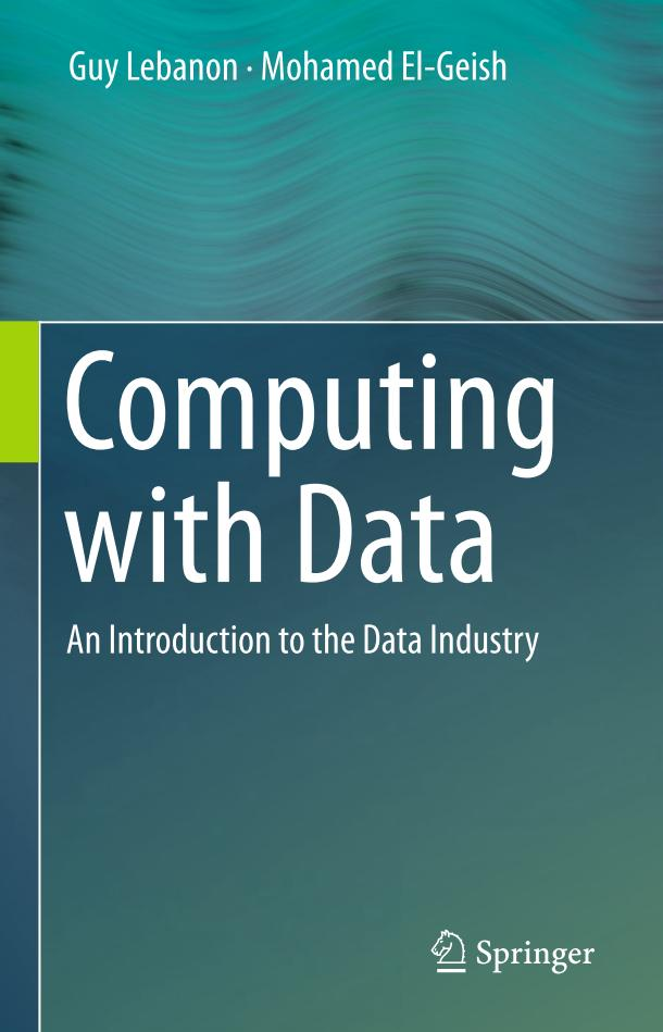 Computing with Data – An Introduction to the Data Industry