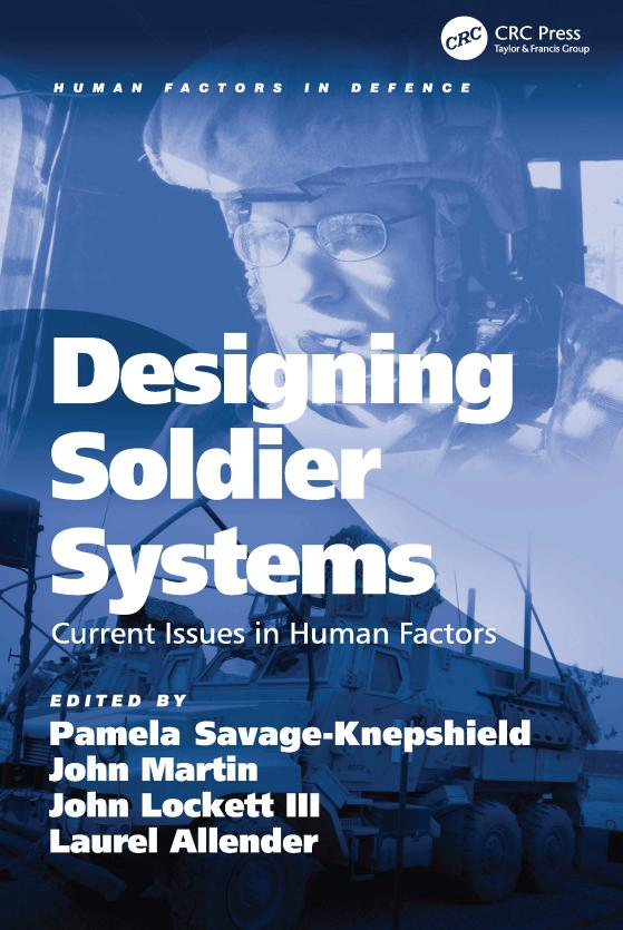 Designing Soldier Systems – Current Issues in Human Factors