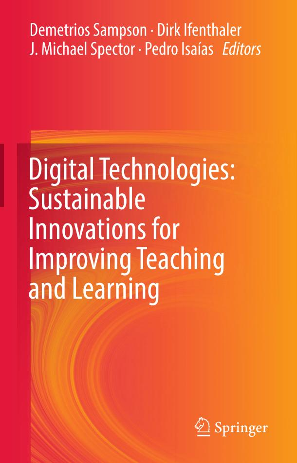 Digital Technologies – Sustainable Innovations for Improving Teaching and Learning