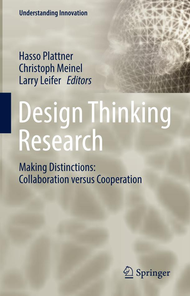 Design Thinking Research – Making Distinctions – Collaboration versus Cooperation