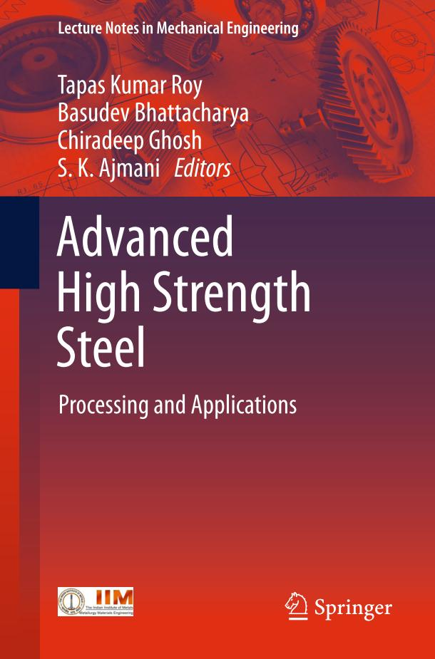 Advanced High Strength Steel – Processing and Applications