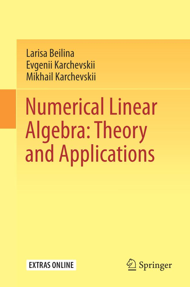 Numerical Linear Algebra – Theory and Applications