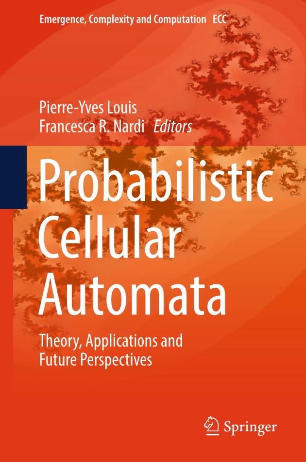 Probabilistic Cellular Automata – Theory, Applications and Future Perspectives
