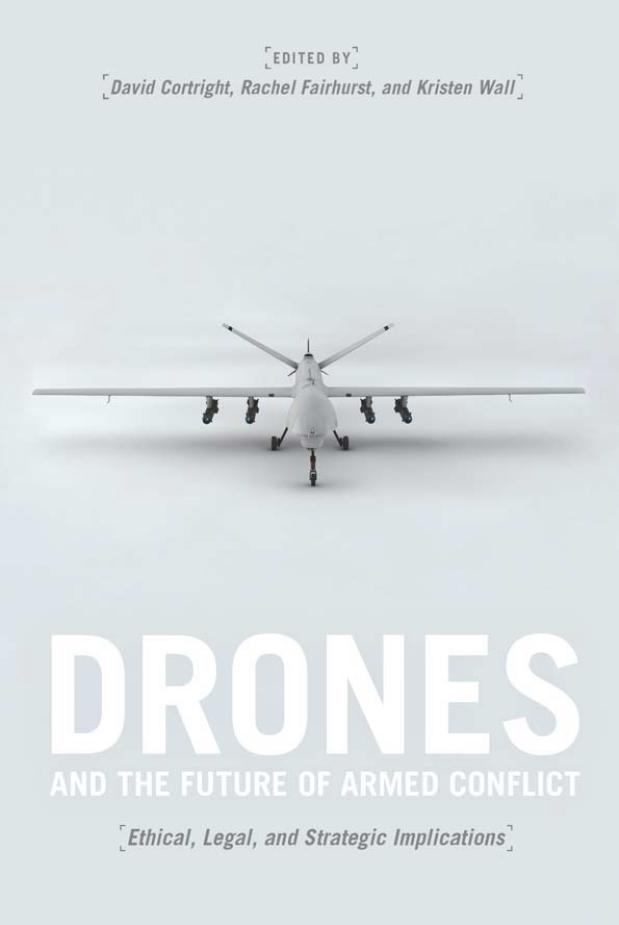 Drones and the Future of Armed Conflict – Ethical, Legal, and Strategic Implications