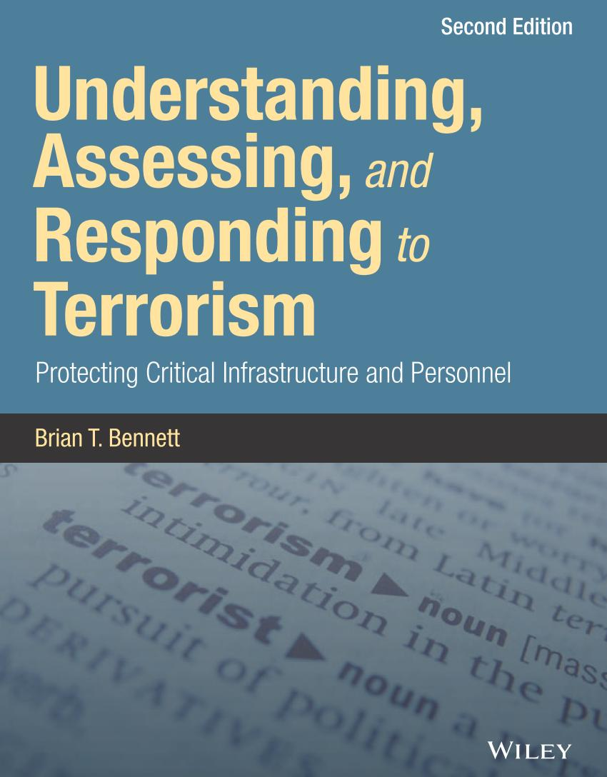 Understanding, Assessing, and Responding to Terrorism – Protecting Critical Infrastructure and Personnel (2nd Edition)