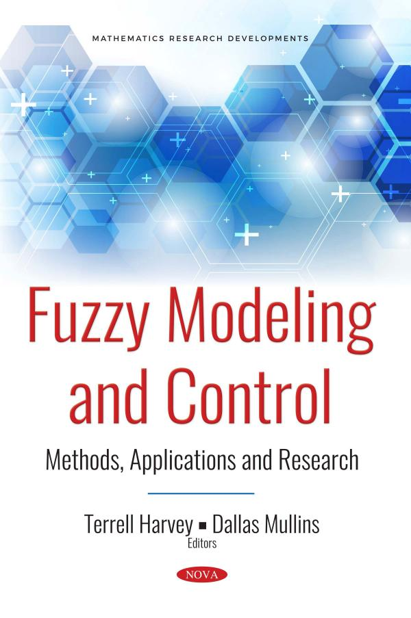 Fuzzy Modeling and Control – Methods, Applications and Research