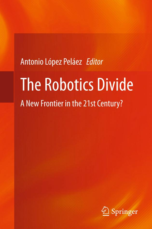 The Robotics Divide – A New Frontier in the 21st Century