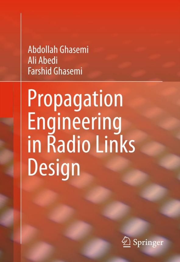 Propagation Engineering in Radio Links Design