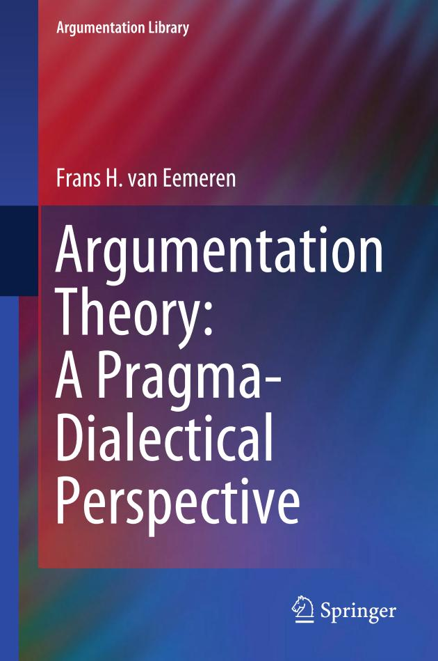 Argumentation Theory – A Pragma-Dialectical Perspective