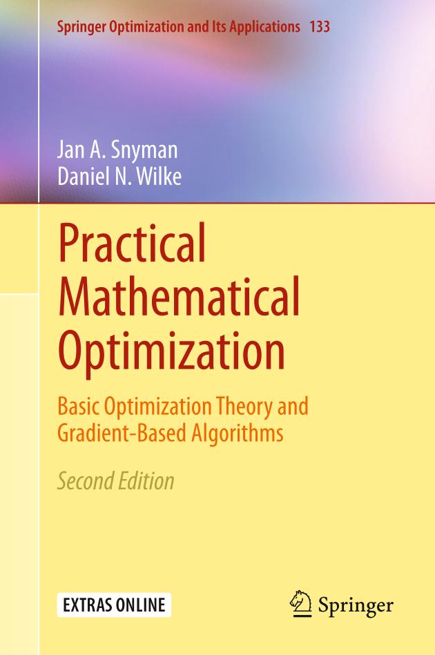 Practical Mathematical Optimization – Basic Optimization Theory and Gradient-Based Algorithms (2nd Edition)
