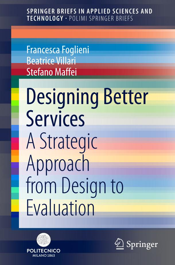 Designing Better Services – A Strategic Approach from Design to Evaluation
