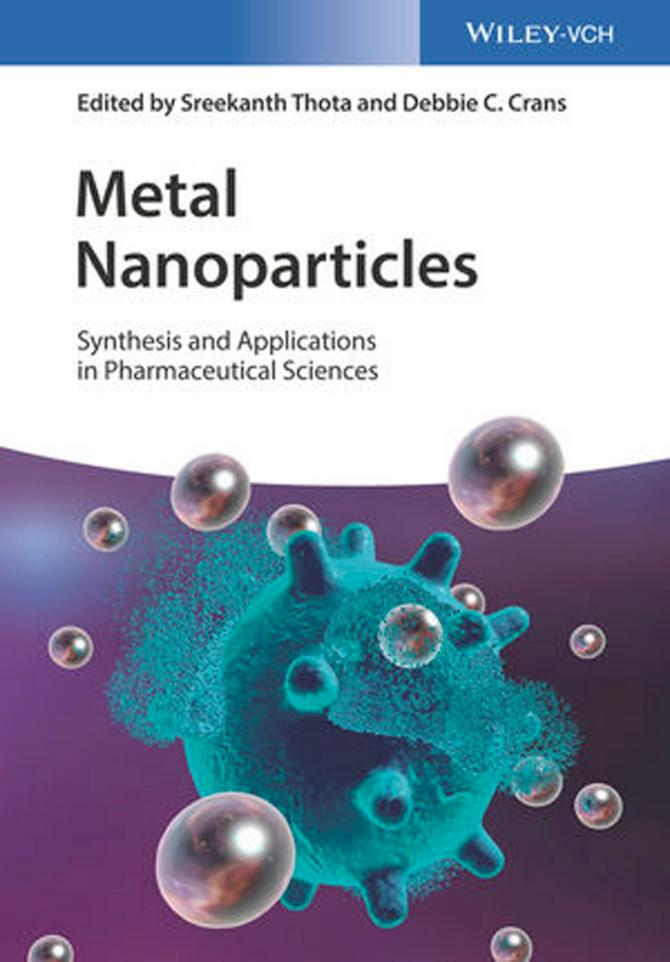 Metal Nanoparticles – Synthesis and Applications in Pharmaceutical Sciences