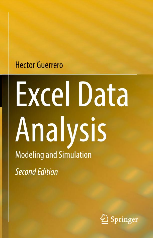 Excel Data Analysis – Modeling and Simulation (2nd Edition)