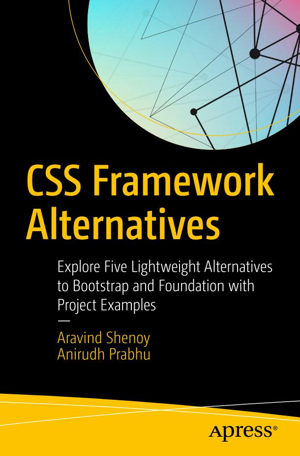 CSS Framework Alternatives – Explore Five Lightweight Alternatives to Bootstrap and Foundation with Project Examples