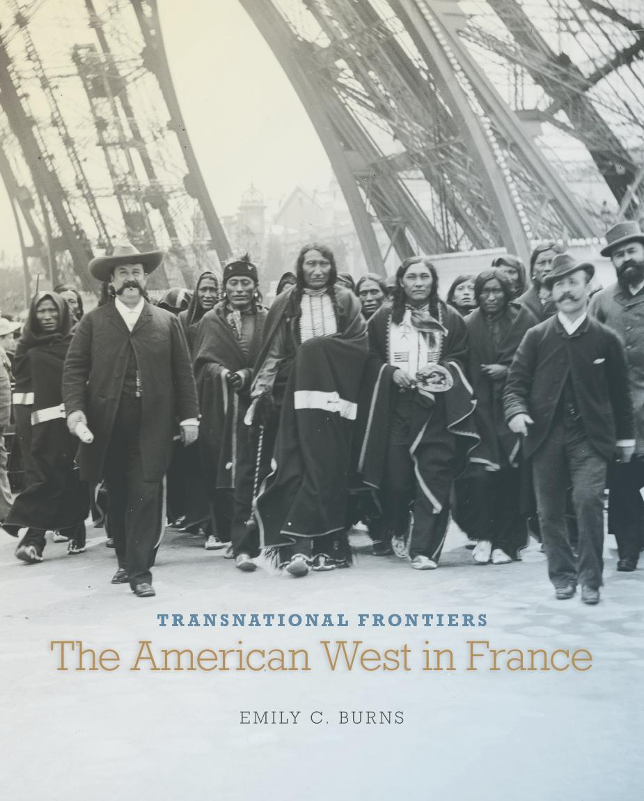 Transnational Frontiers – The American West in France