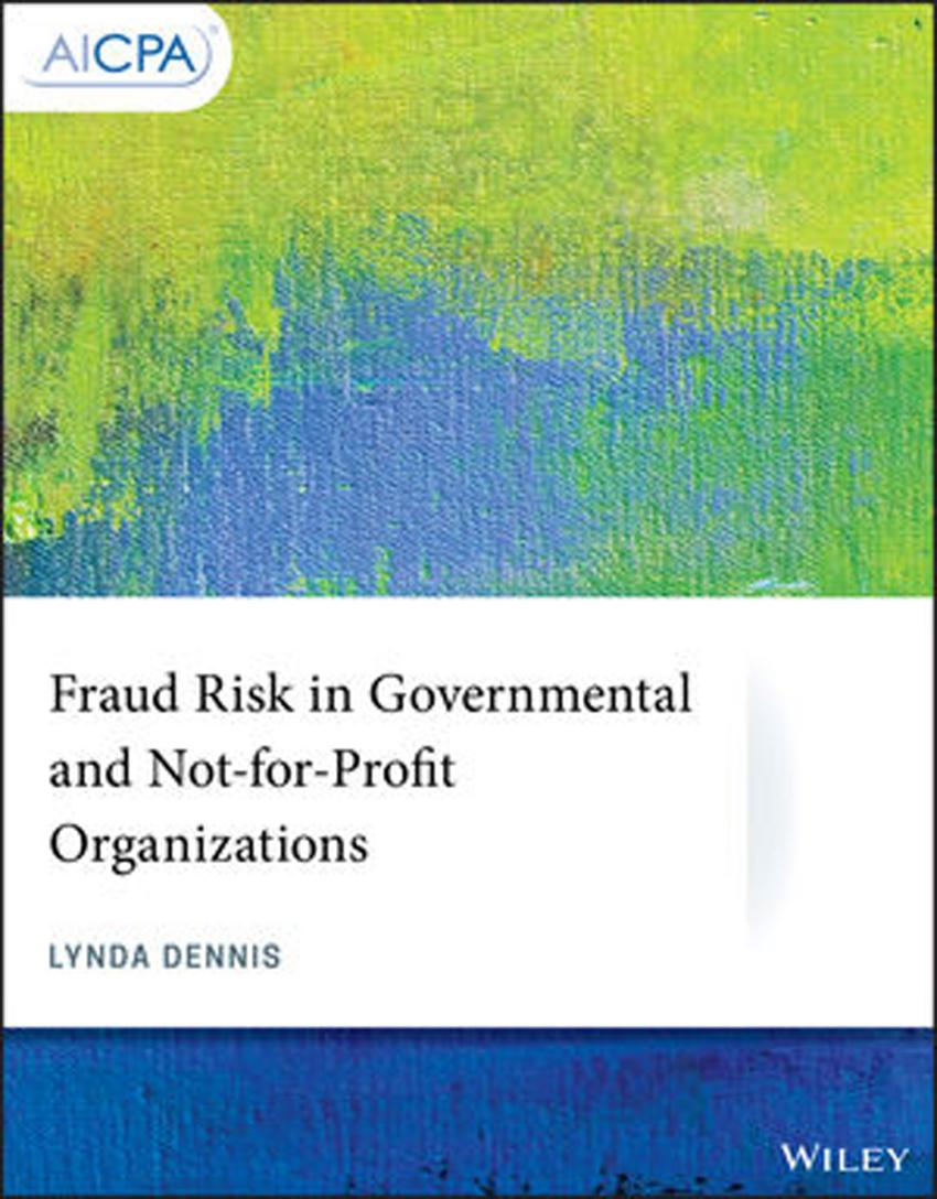 Fraud Risk in Governmental and Not‐for‐Profit Organizations