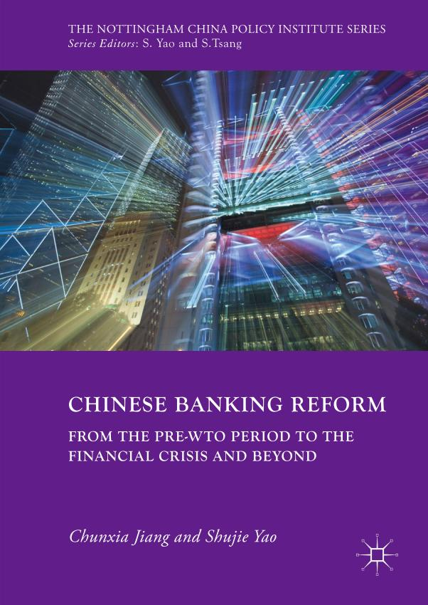 Chinese Banking Reform – From the Pre-WTO Period to the Financial Crisis and Beyond