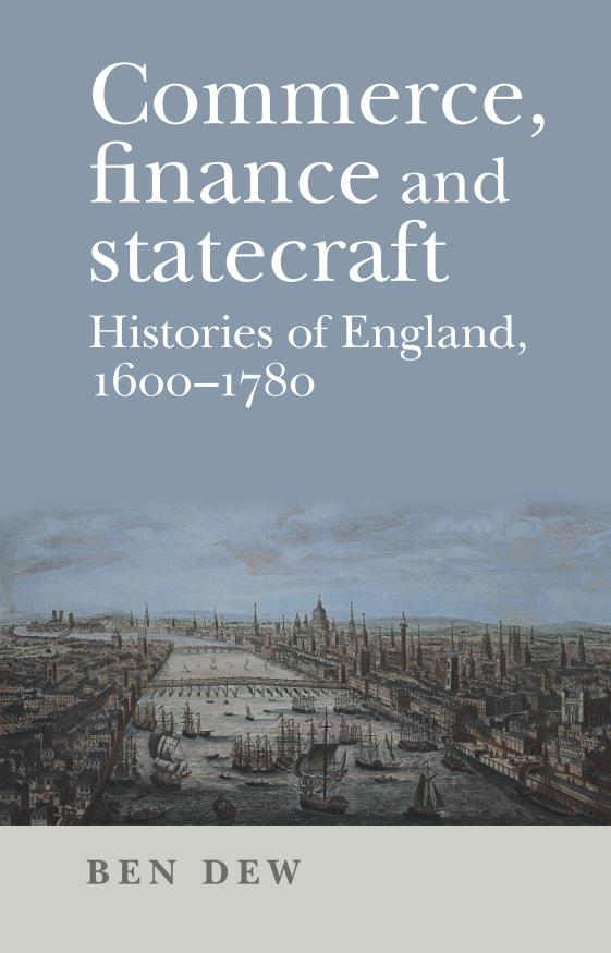 Commerce, Finance and Statecraft – Histories of England, 1600-1780