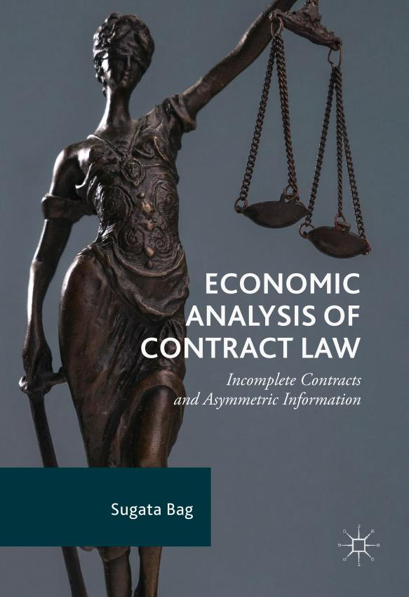 Economic Analysis of Contract Law – Incomplete Contracts and Asymmetric Information