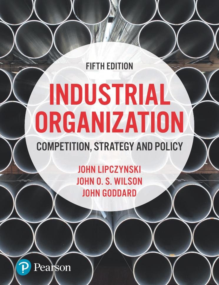 Industrial Organization – Competition, Strategy and Policy (5th Edition)