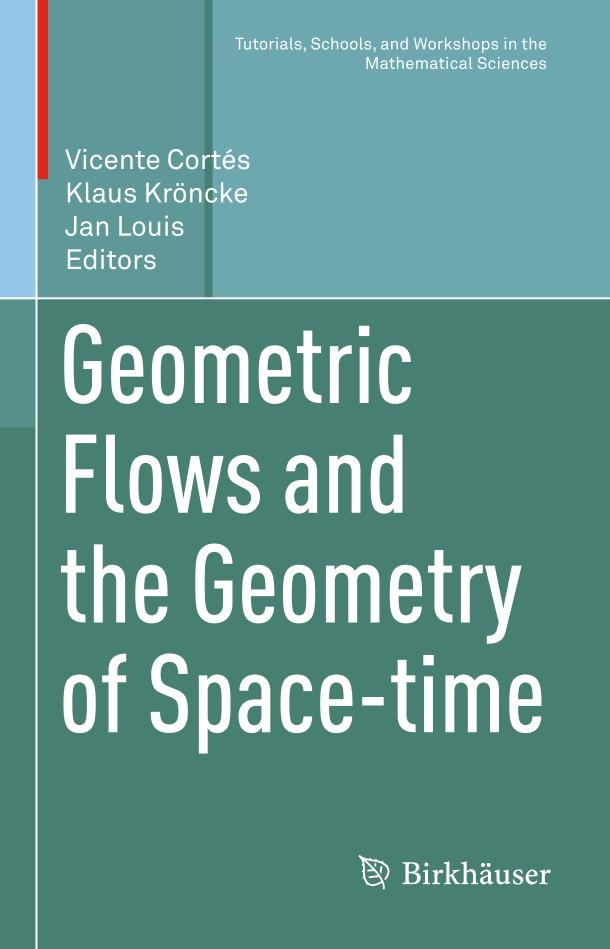 Geometric Flows and the Geometry of Space-time