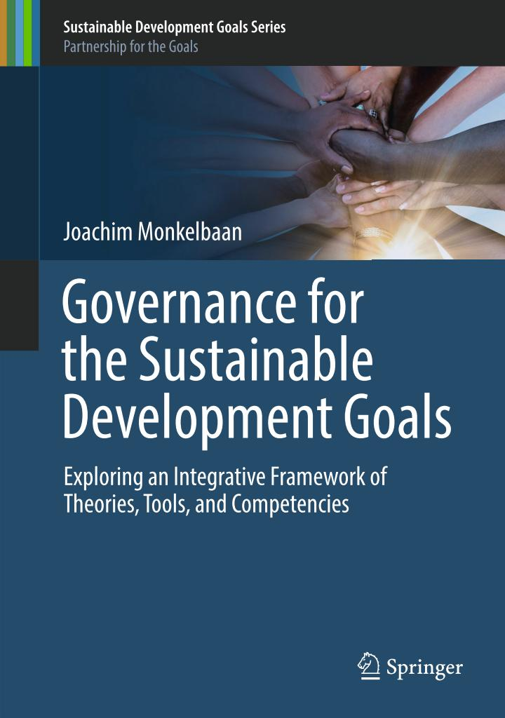 Governance for the Sustainable Development Goals – Exploring an Integrative Framework of Theories, Tools, and Competencies