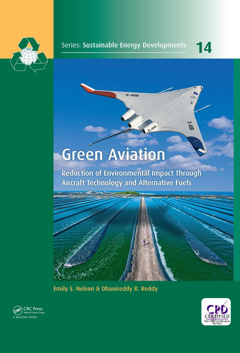 Green Aviation – Reduction of Environmental Impact Through Aircraft Technology and Alternative Fuels
