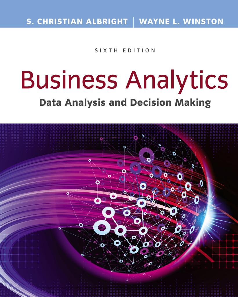 Business Analytics – Data Analysis and Decision Making (6th Edition)