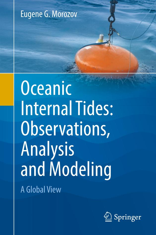 Oceanic Internal Tides – Observations, Analysis and Modeling – A Global View