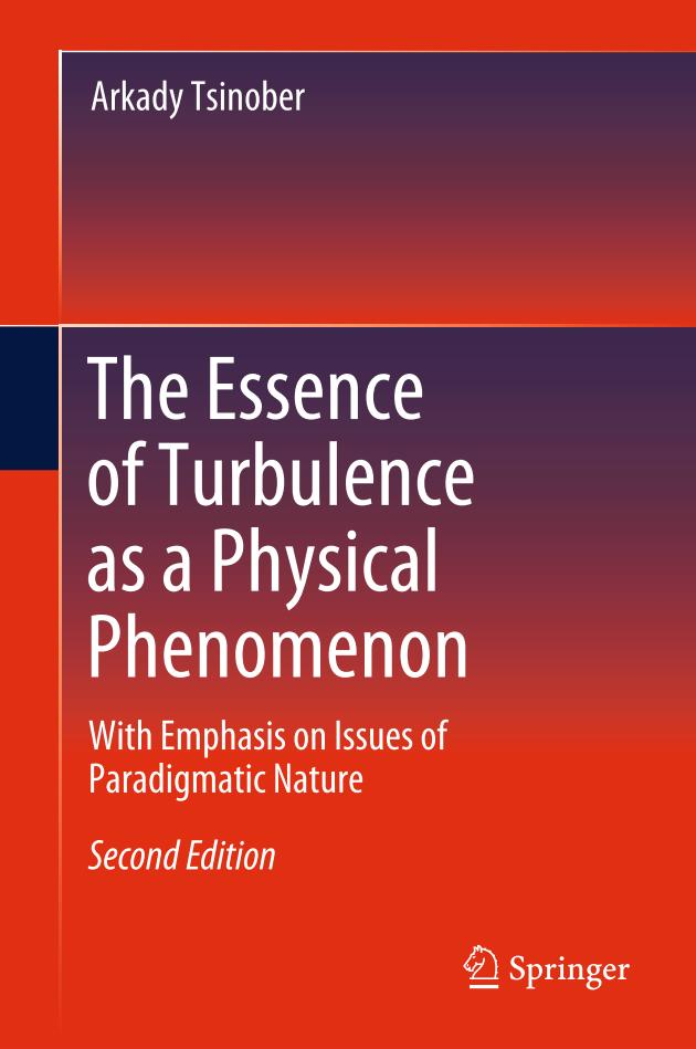 The Essence of Turbulence as a Physical Phenomenon (2nd Edition)